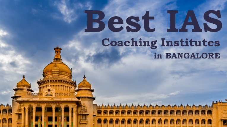 Top 10 IAS Coaching Institutes in Bangalore