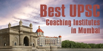 Top 10 IAS Coaching Institutes in Mumbai