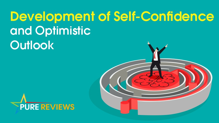 Development of Self-Confidence and Optimistic Outlook