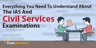 Everything You Need To Understand About The IAS And Civil Services Examinations