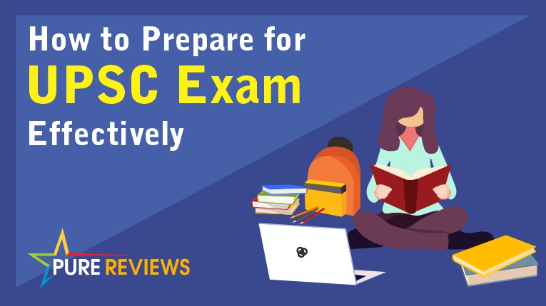 How to Prepare for UPSC Exam Effectively ?