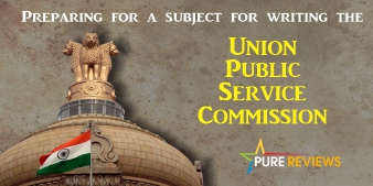 Preparing for a subject for writing the Union Public Service Commission