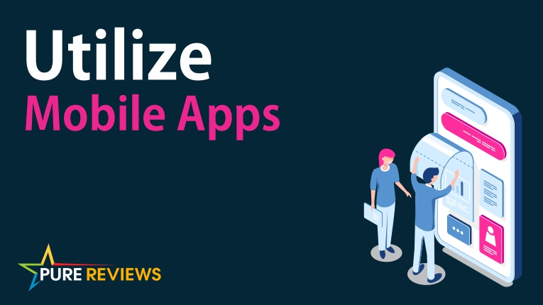 Utilize Mobile Apps
