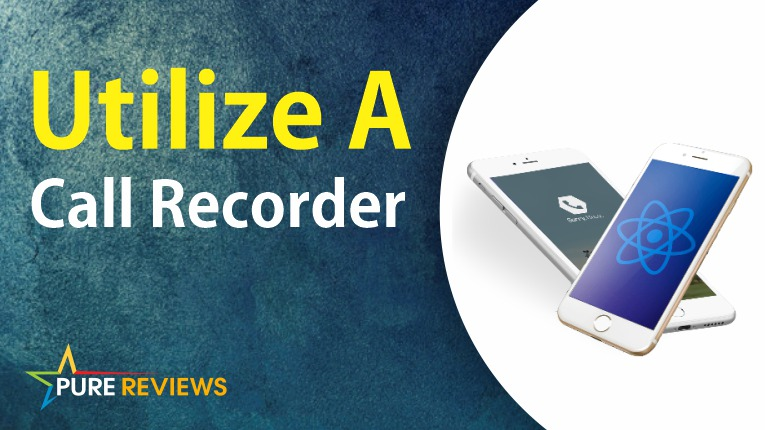 Utilize a Call Recorder