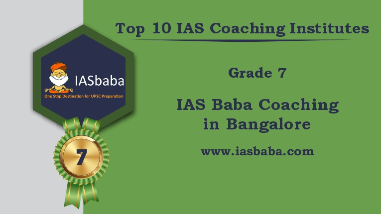 IAS Baba Coaching in Bangalore