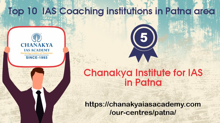 Chanakya Institute for IAS in Patna
