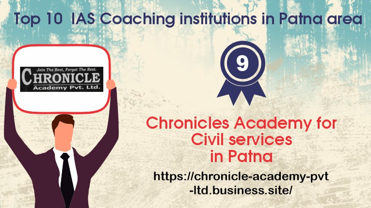 Chronicle Academy for Civil services coaching in Patna