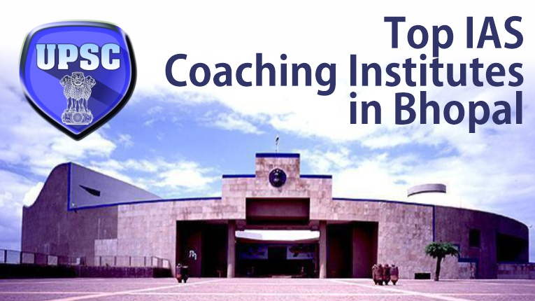 Top 10 IAS Coaching Institutes in Bhopal