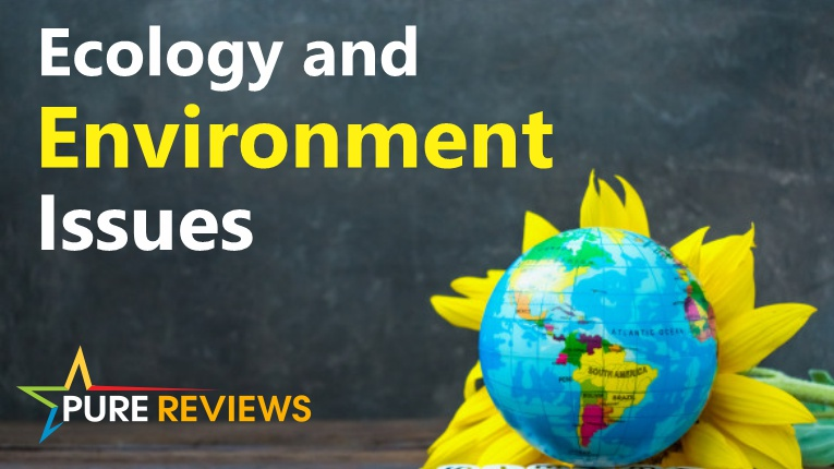 Ecology and environment issues