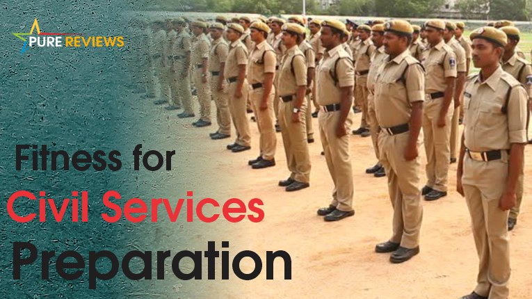 Fitness for Civil Services Preparation