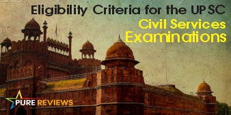 Eligibility Criteria For the UPSC Civil Services Examinations